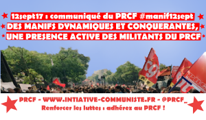 #manif12sept : DES MANIFS DYNAMIQUES ET CONQUERANTES, UNE PRESENCE ACTIVE DES MILITANTS DU PRCF