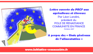 Léon Landini :  Changer ce monde pour vivre mieux ! à propos des États généraux de l'alimentation,