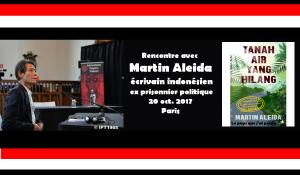 Rencontre avec Martin Aleida, écrivain indonésien, ex prisonnier politique