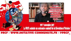 #vidéo 7 novembre 2017, Georges Gastaud souhaite un centenaire de la Révolution d'Octobre combatif et appel à la renaissance communiste en France !
