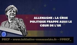 ALLEMAGNE: LA CRISE POLITIQUE FRAPPE AUSSI LE CŒUR DE L'UE