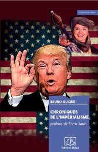 Chroniques de l'impérialisme : le nouveau livre de Bruno Guigue est paru [éditions Delga]