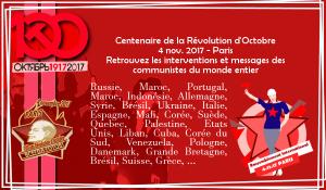 Rassemblement international du centenaire de la Révolution d'Octobre : les interventions et messages des partis communistes du monde entier