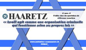 """""""Israël agit comme une organisation criminelle qui fonctionne selon ses propres lois"""" l'édito choc du journal israeline Haaretz"""