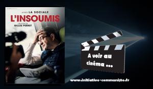 L'insoumis : les avants premières du film de Gilles Perret