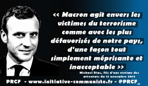 """""""Macron agit envers les victimes du terrorisme comme avec les plus défavorisés de notre pays, d'une façon tout simplement méprisante et inacceptable"""""""