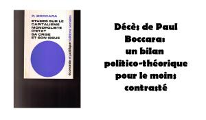 Décès de Paul Boccara: un bilan politico-théorique pour le moins contrasté