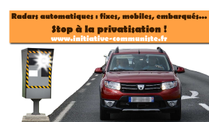 Pétition contre la privatisation des radars : stop à la privatisation de la police nationale !