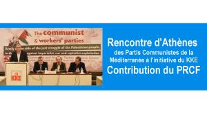 #Méditerranée : Rencontre d'Athènes à l'initiative du KKE – la contribution du PRCF