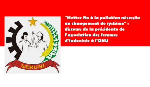 """""""Mettre fin à la pollution nécessite un changement de système"""" : discours de la présidente de l'association des femmes d'Indonésie à l'ONU"""