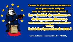 La « Société de confiance » de Darmanin-Macron : une nouvelle attaque « en marche » contre la loi de séparation de 1905 !