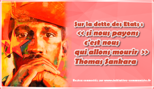 """Sur la dette des États : le discours historique de Thomas Sankara """"si nous payons c'est nous qui allons mourir"""""""