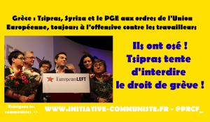 Grèce : Tsipras et le PGE tentent d'interdire le droit de grève. Le PAME et le KKE les stoppent !