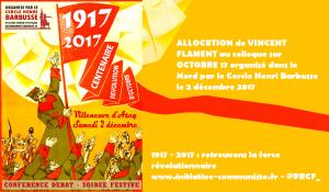 ALLOCUTION de VINCENT FLAMENT au colloque sur OCTOBRE 17 organisé dans le Nord par le Cercle Henri Barbusse le 2 décembre 2017