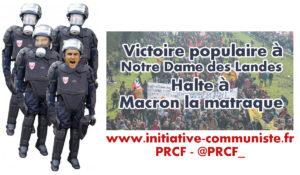 Victoire populaire à Notre Dame des Landes – Halte à Macron la matraque #NDDL