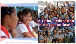 A Cuba l'éducation n'est pas un luxe, contrairement aux USA et aux pays capitalistes d'Amérique