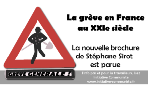 La grève en France au XXIe siècle – par Stéphane Sirot