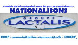 Nationalisons Lactalis : il en va de notre santé, de notre agriculture !