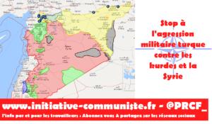 Agression militaire turque contre les kurdes et la Syrie