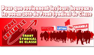 Qu'adviennent enfin les jours heureux : les vœux du Front Syndical de Classe #FSC