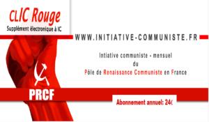 CLIC Rouge : votre supplément électronique gratuit à Initiative Communiste [ juin 2018]