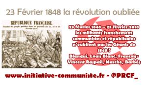 23 février 1848 – 23 février 2018, les militants franchement communistes et républicains n'oublient pas les Géants de 1848 !