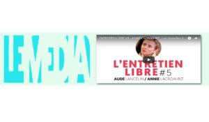 """#vidéo Annie Lacroix-Riz invitée par le Média : sur les """"nouvelles droites"""""""