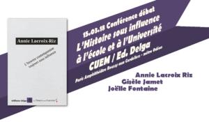 Paris 15.03.18 : L'Histoire sous influence à l'école et l'Université [Conférence – A Lacroix-Riz]