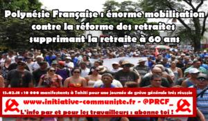 Polynésie Française : énorme mobilisation contre la réforme des retraites supprimant la retraite à 60 ans