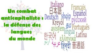 Un combat anticapitaliste : la défense des langues du monde – par Laurent Nardi