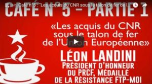 les acquis du CNR sous les talons de fer l'UE #vidéo #FKassem #LéonLandini #JRCF