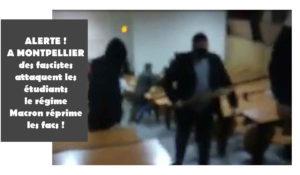 SOLIDARITE du PRCF et JRCF AVEC LES ÉTUDIANTS DE MONTPELLIER EN BUTE A DES VIOLENCES FASCISTES