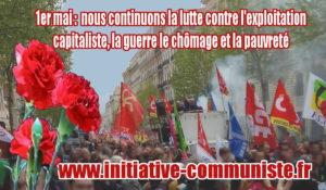 """Initiative Communiste Européenne : """"1er mai : nous continuons la lutte contre l'exploitation capitaliste, la guerre le chômage et la pauvreté"""""""