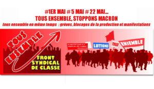 #1er mai : le Front Syndical de Classe analyse les luttes et fait des propositions pour faire gagner la classe des travailleurs.