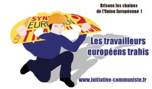 Les travailleurs européens trahis