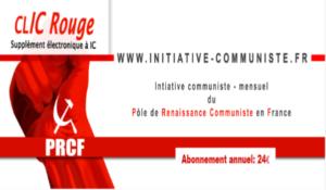 CLIC Rouge : votre supplément électronique gratuit à Initiative Communiste [ juillet 2018]