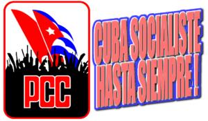CUBA SOCIALISTE HASTA SIEMPRE !