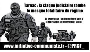 Tarnac : la claque judiciaire tombe le masque totalitaire du régime