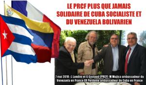 LE PRCF PLUS QUE JAMAIS SOLIDAIRE DE CUBA SOCIALISTE ET DU VENEZUELA BOLIVARIEN