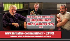 Entretien avec John Catalinotto, World Workers Party (USA) et son message de soutien du WWP aux cheminots en grève