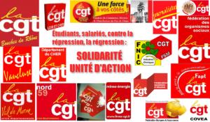 Étudiants, salariés, contre la répression, la régression : SOLIDARITÉ ET UNITÉ D'ACTION ! l'appel des fédérations et UD CGT