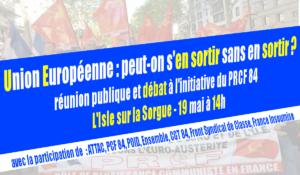 L'Union Européenne, en sortir pour s'en sortir ? La vidéo du débat PRCF PCF Attac FI FSC POID à l'Isle-sur-la-Sorgue