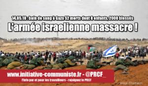 52 palestiniens assassinés, dont 8 enfants, 2000 blessés ! M. Abbas dénonce le massacre israélien