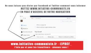 Pour contrer la censure, mettez Initiative Communiste en page d'accueil de votre navigateur