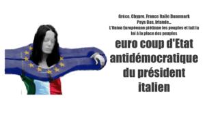 Italie : euro coup d'État antidémocratique du Président italien