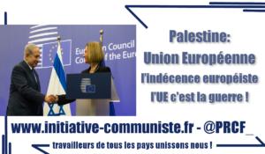 #Palestine : Union Européenne, l'indécence européiste !