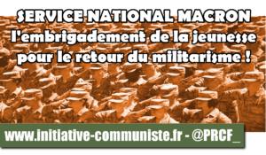 Macron et son service national : pour qui ? pour quoi ? #JRCF