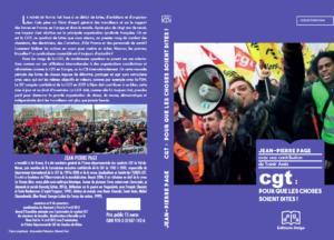 CGT pour que les choses soient dites – un livre de Jean-Pierre Page aux éditions Delga