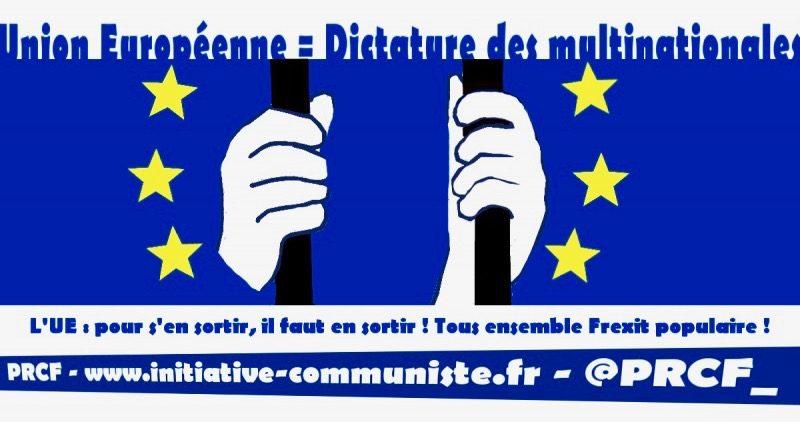 Elections européennes 2019 : motion du Comité Central du Pôle de Renaissance Communiste en France (P.R.C.F.) dans - ECLAIRAGE - REFLEXION UE-Dictature-capitaliste-800x422