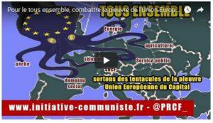 #vidéo Tous ensemble, sortons des tentacules de la pieuvre Union Européenne du Capital
